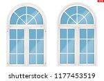 metal plastic pvc arch window... | Shutterstock .eps vector #1177453519