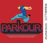 parkour is a man. leap forward. ... | Shutterstock .eps vector #1177489846