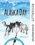happy alaska day card. dogs... | Shutterstock .eps vector #1177631116