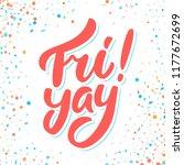 fri yay  happy friday. vector... | Shutterstock .eps vector #1177672699