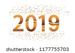 happy new year 2019 with...   Shutterstock .eps vector #1177755703