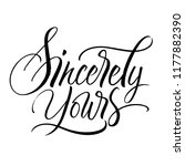 sincerely yours lettering.... | Shutterstock .eps vector #1177882390