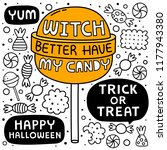 witch better have my candy.... | Shutterstock .eps vector #1177943380
