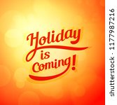 holiday is coming  vector... | Shutterstock .eps vector #1177987216