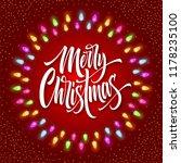 merry christmas lettering in... | Shutterstock .eps vector #1178235100