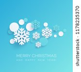 snowflakes and round confetti... | Shutterstock .eps vector #1178235370