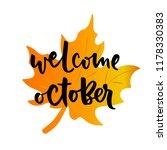 welcome october   vector quote... | Shutterstock .eps vector #1178330383