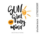 sun shine on my mind   hand... | Shutterstock .eps vector #1178330389