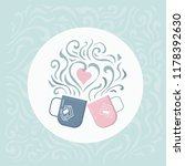 romantic card with couple cups. ... | Shutterstock .eps vector #1178392630