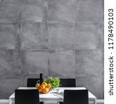 dining room with concrete wall  ... | Shutterstock . vector #1178490103