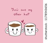 lover mug hand drawn vector. | Shutterstock .eps vector #1178543656