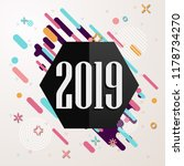 happy new year 2019 geometric... | Shutterstock .eps vector #1178734270