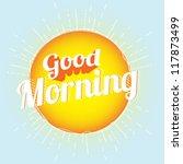good morning | Shutterstock .eps vector #117873499