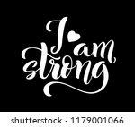 i am strong. modern calligraphy ... | Shutterstock .eps vector #1179001066