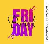 black friday sale design... | Shutterstock .eps vector #1179269953