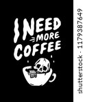 i need more coffee skeleton in... | Shutterstock .eps vector #1179387649
