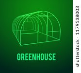 greenhouse construction frame.... | Shutterstock . vector #1179538003