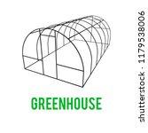 greenhouse construction frame.... | Shutterstock . vector #1179538006