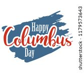 happy columbus day. the trend... | Shutterstock .eps vector #1179573643