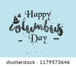 happy columbus day. the trend... | Shutterstock .eps vector #1179573646
