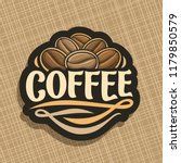 logo for coffee  cut sign with... | Shutterstock . vector #1179850579