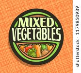 logo for vegetables  sign with... | Shutterstock . vector #1179850939