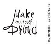 make yourself proud   simple... | Shutterstock .eps vector #1179876343
