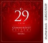 29 ekim cumhuriyet bayrami... | Shutterstock .eps vector #1180225039