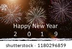 happy new year 2019  firework... | Shutterstock . vector #1180296859