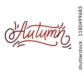 autumn lettering. hand written... | Shutterstock .eps vector #1180499683