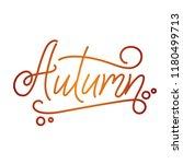 autumn lettering. hand written... | Shutterstock .eps vector #1180499713