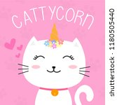 cute cattycorn or unicorn cat... | Shutterstock .eps vector #1180505440