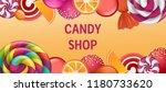sweet candy shop concept banner.... | Shutterstock .eps vector #1180733620