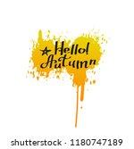 hello autumn.calligraphy.autumn ... | Shutterstock .eps vector #1180747189