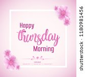 beautiful happy thursday... | Shutterstock .eps vector #1180981456