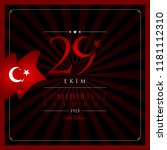 29 ekim cumhuriyet bayrami... | Shutterstock .eps vector #1181112310