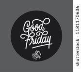 good friday handlettering... | Shutterstock .eps vector #1181170636