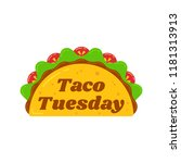 traditional taco tuesday meal... | Shutterstock .eps vector #1181313913