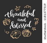 thankful and blessed.... | Shutterstock .eps vector #1181377519