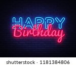 happy birthday neon text vector.... | Shutterstock .eps vector #1181384806