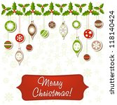 beautiful christmas greeting... | Shutterstock .eps vector #118140424