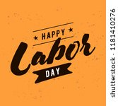 happy labor day. vector logo.... | Shutterstock .eps vector #1181410276