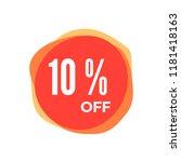 10 percent off discount sticker.... | Shutterstock . vector #1181418163