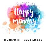 happy monday   handwritten... | Shutterstock .eps vector #1181425663