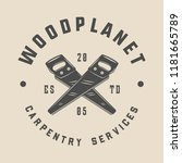 vintage carpentry  woodwork and ... | Shutterstock .eps vector #1181665789
