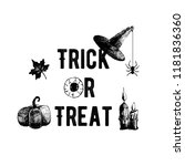 trick or treat. halloween. hand ... | Shutterstock .eps vector #1181836360