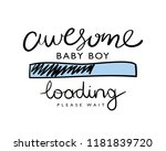 awesome baby boy loading... | Shutterstock .eps vector #1181839720