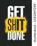 get shit done. inspiring... | Shutterstock .eps vector #1181847259