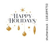 happy holidays greeting card.... | Shutterstock .eps vector #1181899753