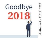 goodbye 2018. businessman... | Shutterstock .eps vector #1181913919